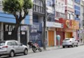 Entidades lamentam decisão de manter comércio fechado e pedem contrapartida | Foto: Divulgação