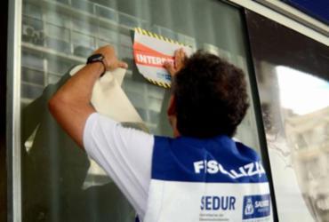 Salvador tem 62 estabelecimentos interditados no fim de semana |