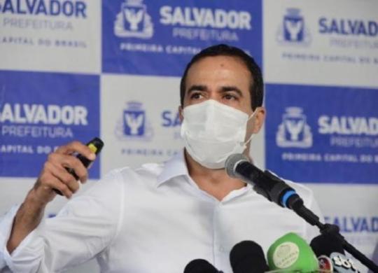 Salvador viverá 'pior momento da pandemia', alerta Bruno Reis | Betto Jr | Secom