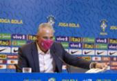 Eliminatórias: Tite convoca seleção para enfrentar Equador e Paraguai | Foto: CBF