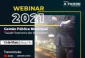 Webinar do Grupo A TARDE discute a gestão financeira e estratégica dos municípios nesta quinta | Foto: Divulção | A TARDE