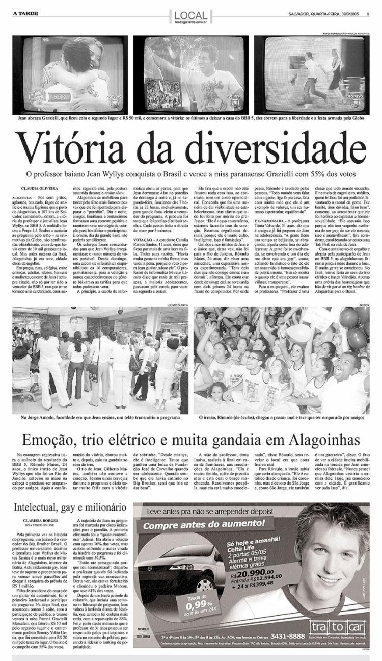 A TARDE edição de 30.3.2005, p. 9 – Reportagem repercute a vitória do jornalista baiano na 5ª edição do Big Brother Brasil | Foto: Arquivo A TARDE | 30.3.2005