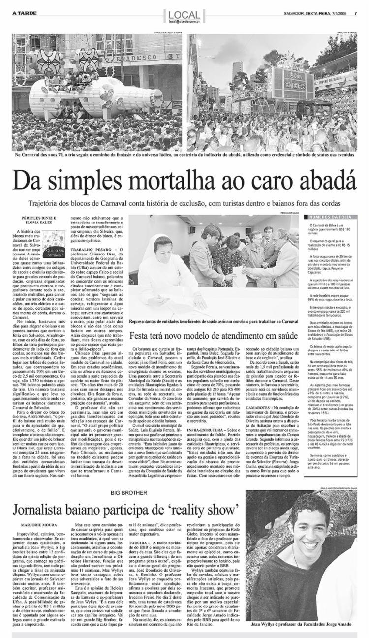 A TARDE, edição de 7.1.2005, p. 7 – Texto anuncia participação do jornalista baiano Jean Wyllys no BBB || 7.1.2005