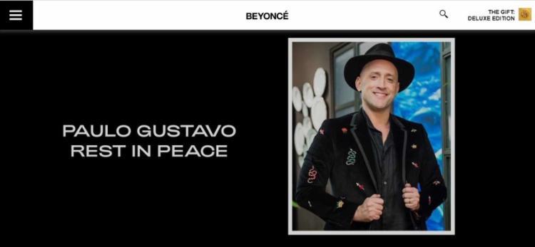 Paulo Gustavo era fã de Beyoncé e chegou a ir em vários shows dela   Foto: Reprodução   Site Oficial de Beyoncé - Foto: Reprodução   Site Oficial de Beyoncé