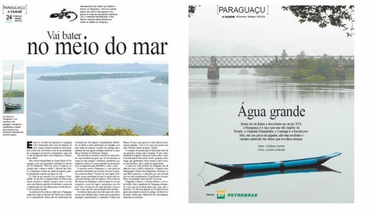 Diversos aspectos sobre o Rio Paraguaçu foram abordados no especial