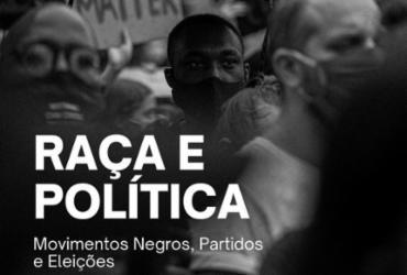 Curso discute relação entre raça, política e movimentos negros | Divulgação