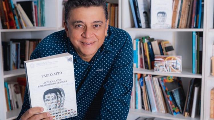 0 dramaturgo Paulo Atto, além dos textos, reuniu na obra um inventário afetivo | Foto: Waldson Alves | Divulgação - Foto: Waldson Alves | Divulgação