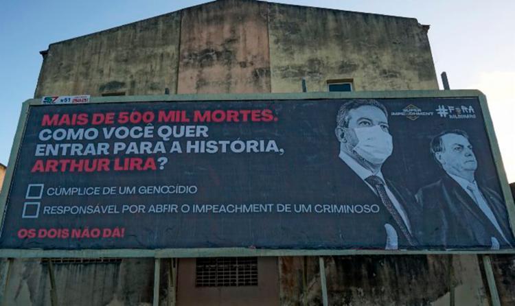 Diversos paineis foram espalhados em cidades como Arapiraca, principal reduto de Lira |Reprodução / Twitter - Foto: Reprodução / Twitter