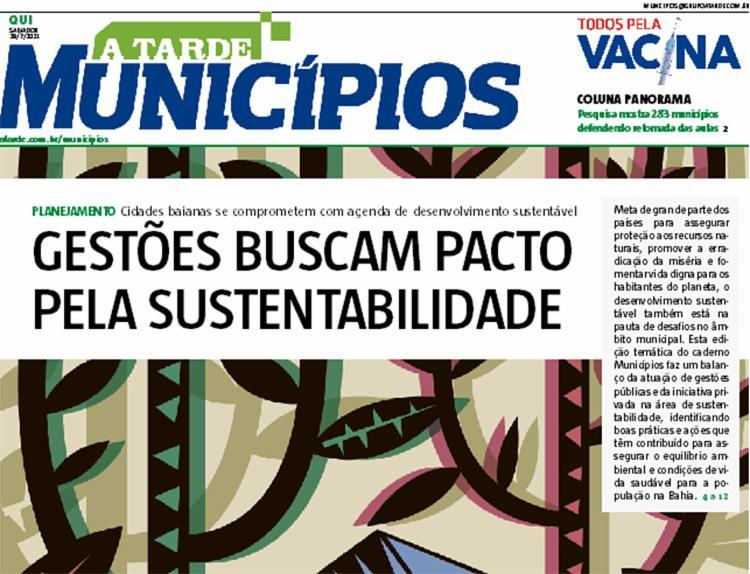 Capa caderno A TARDE Municípios | Foto: Reprodução - Foto: Reprodução