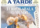 Com cobertura consistente, A TARDE traduziu consequências dos atentados de 11 de setembro | Foto: Arquivo A TARDE
