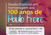 Centenário de Paulo Freire é celebrado com sessão especial na Câmara de Salvador | Foto: