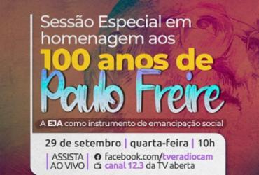 Centenário de Paulo Freire é celebrado com sessão especial na Câmara de Salvador |
