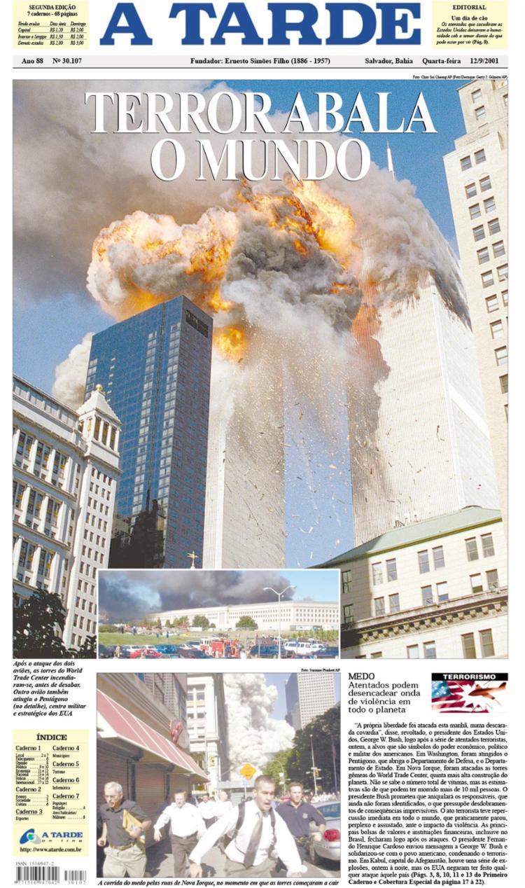 Edição trouxe uma ampla cobertura sobre os atentados terroristas ocorridos na cidade de Nova Iorque no dia 11 de setembro do ano de 2001: editorial, infografia, página gráfica, repercussões no Brasil, dentre outras questões, foram abordadas em A TARDE   Fotos: Arquivo A TARDE - Foto: Arquivo A TARDE