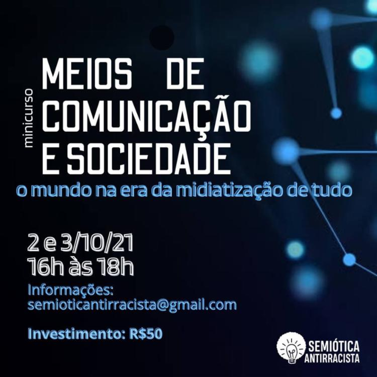 O curso propõe fomentar uma reflexão sobre os rumos da sociedade na relação com as tecnologias da comunicação - Foto: Divulgação